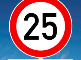 Einladung zum 25. Geburtstag: ein Verkehrsschild mit Tempolimit