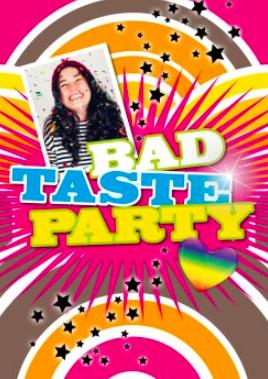 Einladung Bad Taste Party