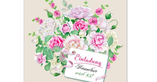 Einladung zum 85. Geburtstag