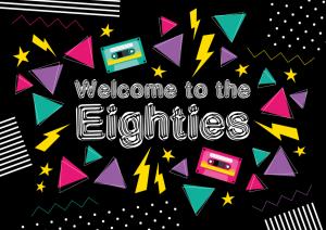 Einladung 80er Jahre in Schwarz mit Text Welcome to the Eighties